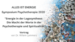 Symposium Psychotherapie 2020: Vortrag von Dr. Willem Lammers